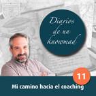 011 - Mi camino hacia el coaching