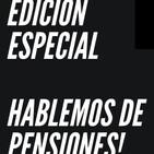 Hablando de pensiones en vivo...19 sep 2020