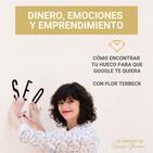 EP. 17: Cómo encontrar tu hueco para que Google te quiera, entrevista con Flor Terbeck.