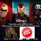 6x03 - Marzo 20: Disney + es una ganga