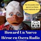 Howard Un Nuevo Héroe en Osera Radio 169