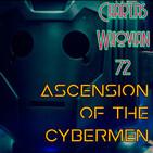 Charlas Whovian 72: Ascension of the Cybermen