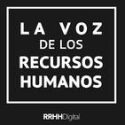 La Voz de los RRHH Ep.16 - 30/05/2019