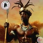 VICTORIA#047 Zulú, los mitos de Shaka