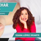 Aprende a escuchar a tu cuerpo con Diana López Iriarte