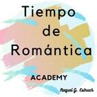 Tiempo de Romántica Academy T1x1 MOTIVACIÓN.
