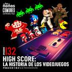Ep 133: High Score: La Historia de los Videojuegos