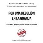 Episodio 17 - Por una rebelión en la granja, con María Moreno y David Acuña de Granjea