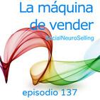 137. Neuromarketing para emocionar a tu cliente en LinkedIn.