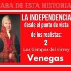 La Independencia desde el punto de vista de los realistas (2)