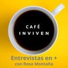 Café INVIVEN 1x12. Pau Antó y la libertad financiera