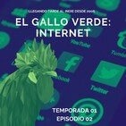 El Gallo Verde: Internet T01 E02