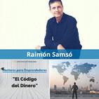 MPE002 Mentores para Emprendedores - El Código del Dinero, con Raimón Samsó