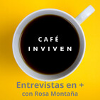 Café INVIVEN 033. Sergio Veintemilla y la comunicación mágica