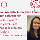 Ep. 180: Medicina Evolucionista, Interacción Genes-Ambiente y Microbiota, con Sari Arponen