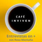 Café INVIVEN 040. Dani Aragón y reinventarse con compromiso