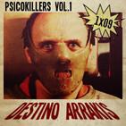 [DA] Destino Arrakis 1x09 Psicokillers Vol 1. Perfil asesino: El silencio de los corderos, Psicosis...