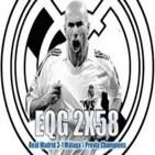 Podcast EQG 2X58 Real Madrid 3-1 Málaga / Previa Champions