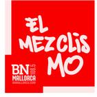 El Mezclismo en BN Mallorca 23