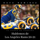 NFL Hablemos de Los Angeles Rams 20-21