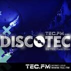 DiscoTEC radio show con Dj TEC 16-02 -2013