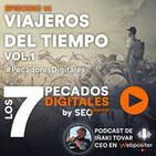 Episodio 14: Viajeros del Tiempo Vol.1