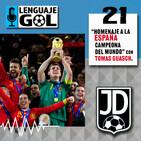"""Ep. #21 JERARQUÍA DEPORTIVA: con Tomás Guasch """"Homenaje a la España Campeona del Mundo en 2010""""."""