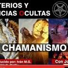 TODO SOBRE CHAMANISMO PARTE 1 - Misterios y Ciencias Ocultas ( Capítulo 2 ) con José Luís Giménez