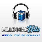 Millennial Hits | Semana del 10 al 17 de agosto