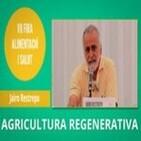 Agricultura regenerativa y soberania alimentaria - Jairo Restrepo
