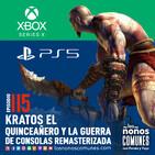 Ep 115: Kratos el Quinceañero y la Guerra de Consolas Remasterizada