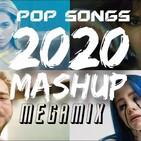 Pop Songs 2020 Mashup Megamix ( by DJ Konsky )