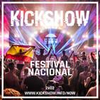 KICKSHOW NOW 2x02 - FESTIVAL NACIONAL