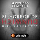El Horror de Dunwich, de H.P. Lovecraft, Audiolibro Completo