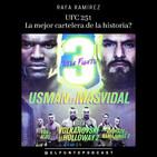 UFC 251 La mejor cartelera de la historia?