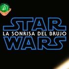 STAR WARS: La Sonrisa del Brujo || Sesion 8: