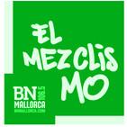 El Mezclismo en BN Mallorca 12