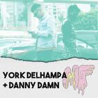 Cap 7: York Delhampa + Danny Damn