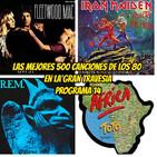 Las 500 mejores canciones de los 80. Programa 14