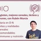 Dietas sin gluten, cereales, lácteos y enfermedades autoinmunes, con Rubén Murcia