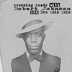 Crossing Roads With Robert Johnson, Con Don Luis Luis.