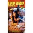 La Banda Sonora de Nuestros Días: Programa 6 - Cine Yankie de los 80