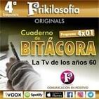 4X02. Contenido exclusivo. LAS SERIES DE TV DE LOS AÑOS 60. Cuaderno de bitácora.