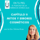 Cap 11: Mitos y errores cosméticos