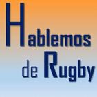 Hablemos de Rugby 13-07-2020