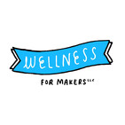 What's New with Wellness for Makers