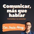 Presentación podcast: Comunicar, más que hablar