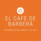 El Cafè de Barberà (16-10-2020)