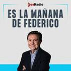 Tertulia de Federico: El asalto del Gobierno a la Justicia: la crisis en la Fiscalía y el veto a Felipe VI