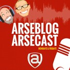 Arsecast Extra Episode 369 – 24.08.2020